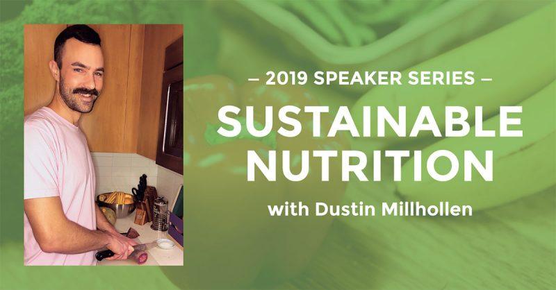 Hyatt Training speaker series Sustainable Nutrition with Dustin Millhollen